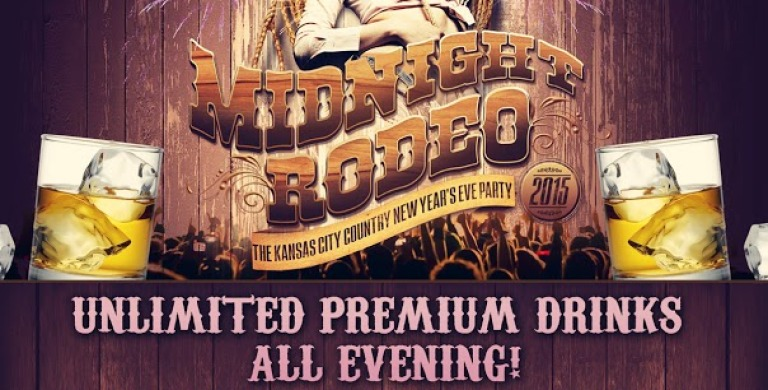 5 Hours of Unlimited Premium Drinks – A Kansas City New Year's Eve Best- Midnight Rodeo